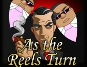 As the Reels Turn 2: The Gamble
